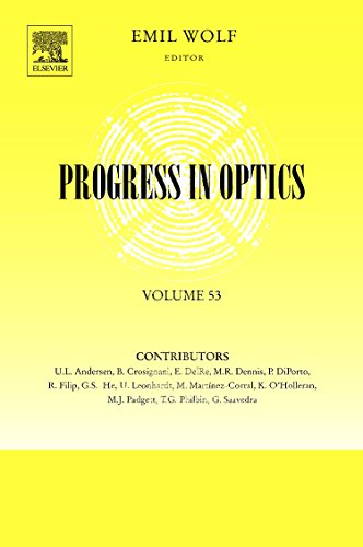 9780444533609: Progress in Optics, Volume 53