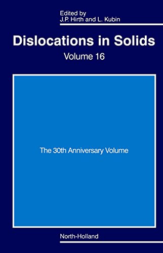 9780444534439: Dislocations in Solids: The 30th Anniversary Volume (Volume 16) (Dislocations in Solids (Volume 16))