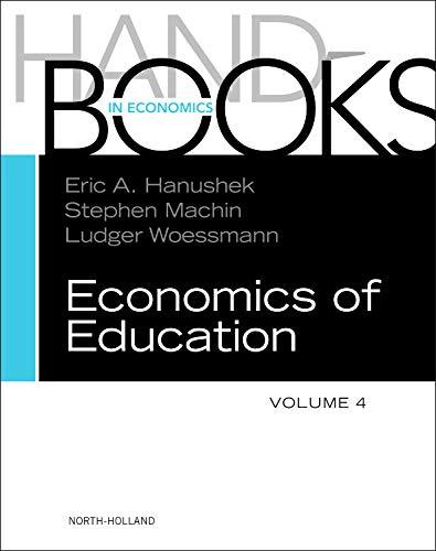 9780444534446: Handbook of the Economics of Education: 4 (Handbooks in Economics)