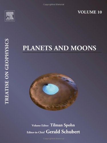 9780444534651: Treatise on Geophysics, Volume 10: Planets and Moons