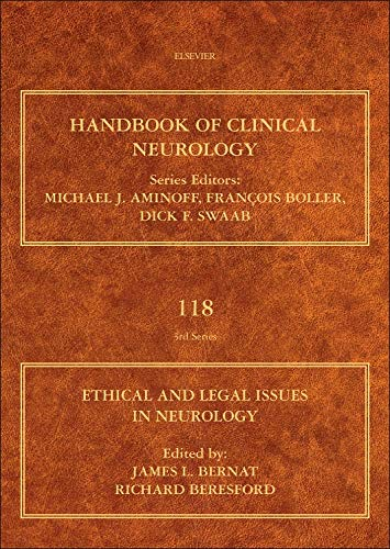 Ethical and Legal Issues in Neurology: James L Bernat