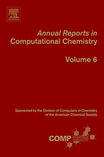 9780444535528: Annual Reports in Computational Chemistry, Volume 6