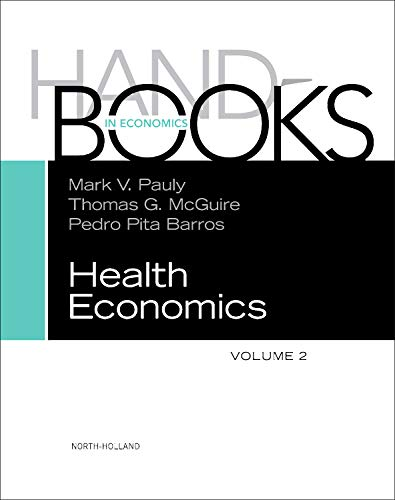 9780444535924: Handbook of Health Economics, Volume 2
