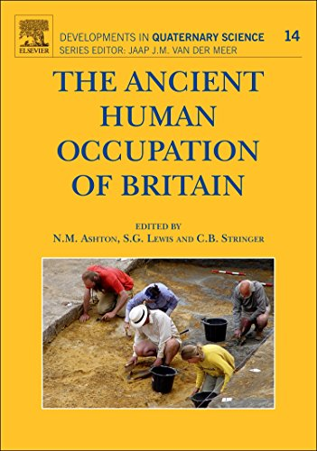 9780444535979: The Ancient Human Occupation of Britain, Volume 14 (Developments in Quaternary Science)