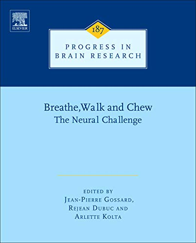 Breathe, Walk and Chew: Volume 187: The Neural Challenge: Part I (Hardback)