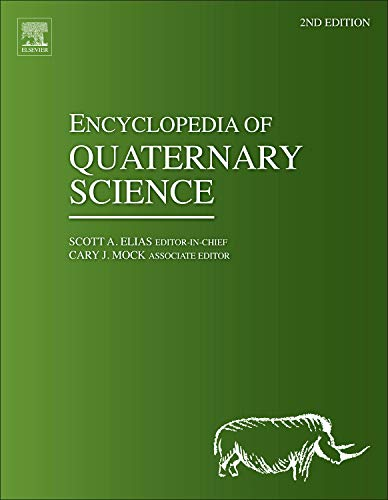 9780444536433: Encyclopedia of Quaternary Science, Second Edition