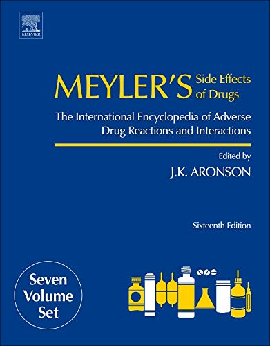 9780444537171: Meyler's Side Effects of Drugs, Sixteenth Edition: The International Encyclopedia of Adverse Drug Reactions and Interactions