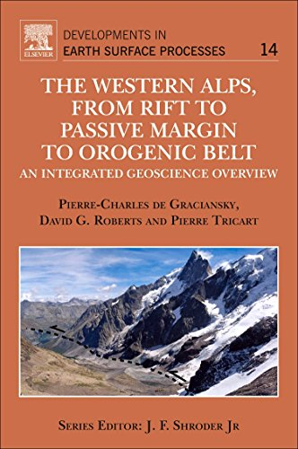 9780444537249: The Western Alps, from Rift to Passive Margin to Orogenic Belt: An Integrated Geoscience Overview