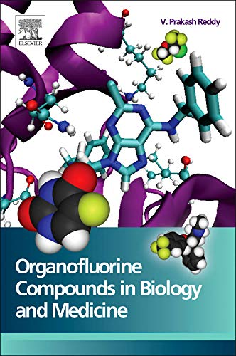 9780444537485: Organofluorine Compounds in Biology and Medicine