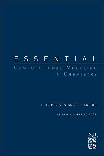 9780444537546: Essential Computational Modeling in Chemistry