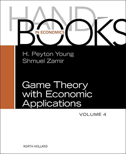 9780444537669: Handbook of Game Theory, Volume 4 (Handbooks in Economics)