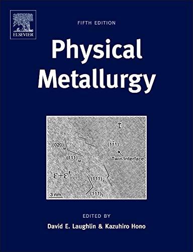9780444537706: Physical Metallurgy