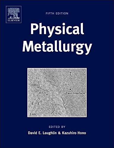9780444537706: Physical Metallurgy, Fifth Edition