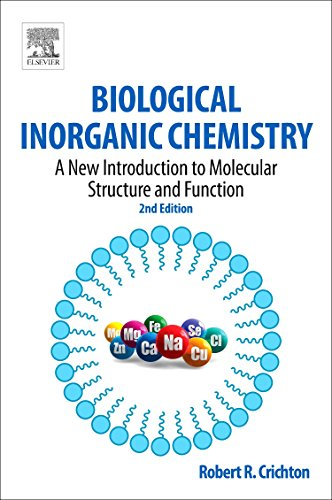 9780444537829: Biological Inorganic Chemistry: A New Introduction to Molecular Structure and Function