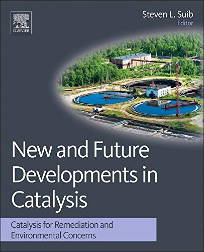 9780444538703: New and Future Developments in Catalysis: Catalysis for Remediation and Environmental Concerns
