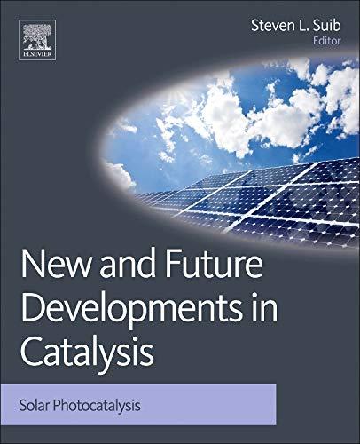 9780444538727: New and Future Developments in Catalysis: Solar Photocatalysis