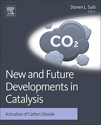 9780444538826: New and Future Developments in Catalysis: Activation of Carbon Dioxide