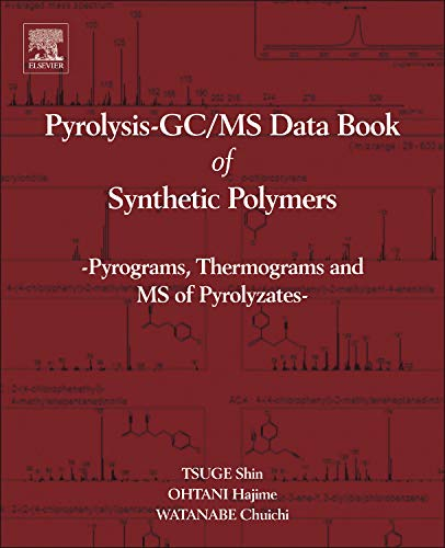 9780444538925: Pyrolysis - GC/MS Data Book of Synthetic Polymers: Pyrograms, Thermograms and MS of Pyrolyzates