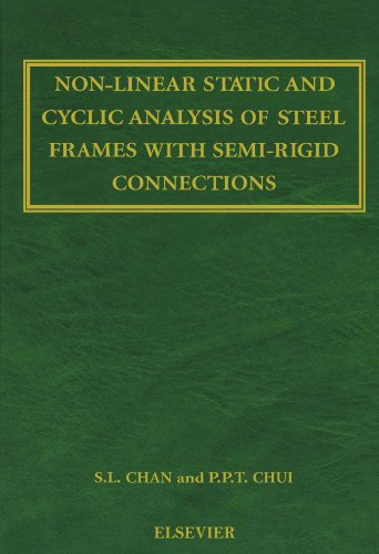 9780444538994: Non-Linear Static and Cyclic Analysis of Steel Frames with Semi-Rigid Connections