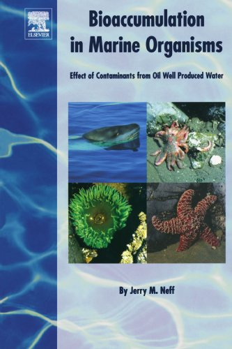 9780444539137: Bioaccumulation in Marine Organisms: Effect of Contaminants from Oil Well Produced Water