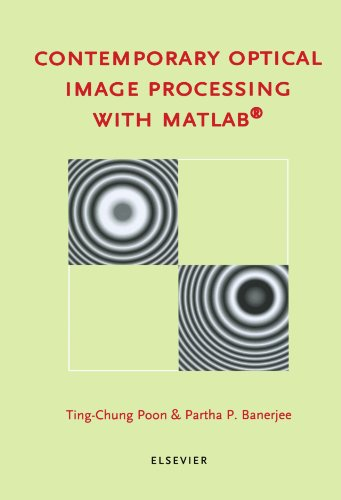 9780444539144: Contemporary Optical Image Processing with MATLAB