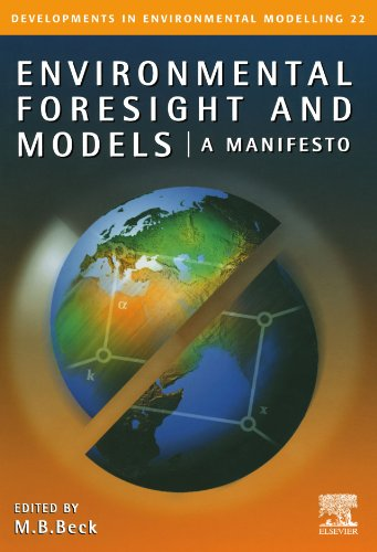 9780444539250: Environmental Foresight and Models: A Manifesto