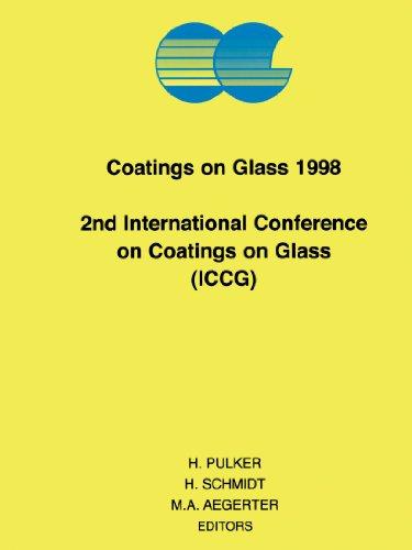 9780444539519: Coatings on Glass 1998
