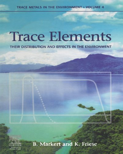 9780444539830: Trace Elements: Their Distribution and Effects in the Environment