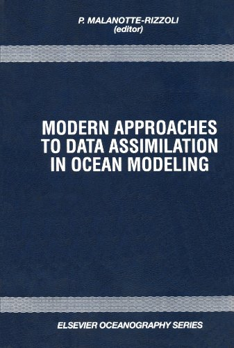 Modern Approaches to Data Assimilation in Ocean Modeling: Elsevier Science