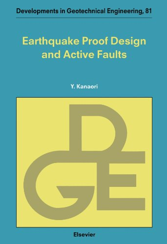 9780444541208: Earthquake Proof Design and Active Faults