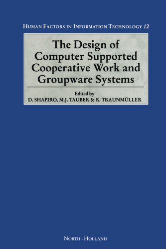 9780444542250: The Design of Computer Supported Cooperative Work and Groupware Systems