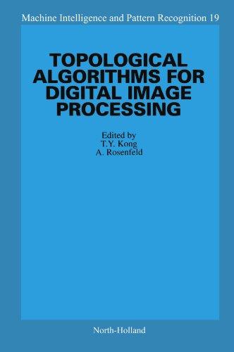 9780444542359: Topological Algorithms for Digital Image Processing