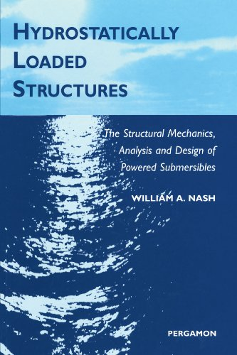9780444542632: Hydrostatically Loaded Structures: The Structural Mechanics, Analysis and Design of Powered Submersibles