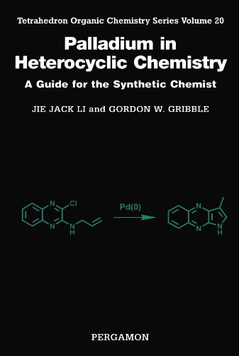 9780444542731: Palladium in Heterocyclic Chemistry: A Guide for the Synthetic Chemist