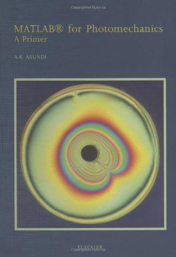 9780444543325: MATLAB for Photomechanics - A Primer