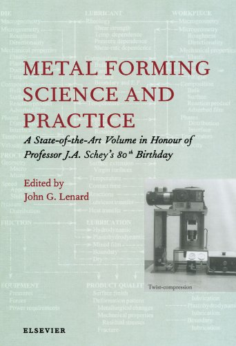 9780444543349: Metal Forming Science and Practice: A State-of-the-Art Volume in Honour of Professor J.A. Schey's 80th Birthday