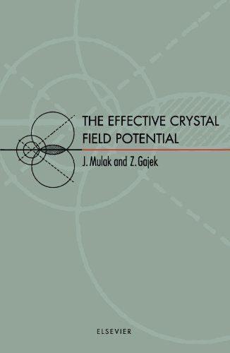 9780444543561: The Effective Crystal Field Potential