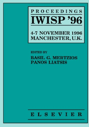 9780444543905: Proceedings IWISP '96, 4-7 November 1996; Manchester, UK: Third International Workshop on Image and Signal Processing on the Theme of Advances in Computational Intelligence