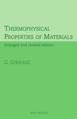9780444544230: Thermophysical Properties of Materials: Enlarged and Revised Edition