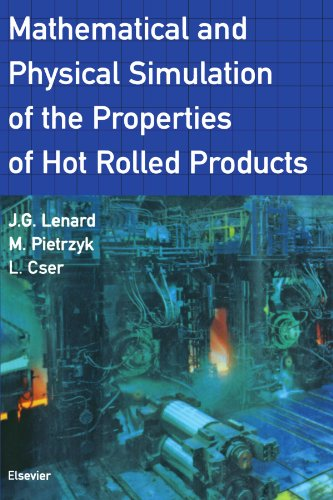 9780444544414: Mathematical and Physical Simulation of the Properties of Hot Rolled Products
