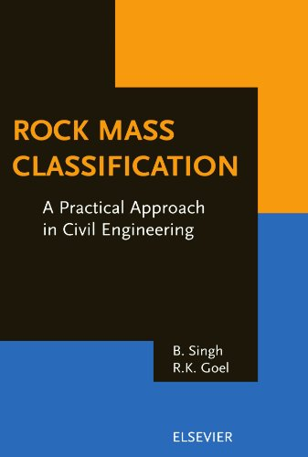 Rock Mass Classification: A Practical Approach in Civil Engineering: B. Singh