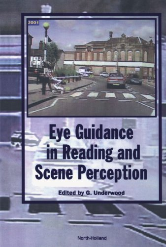 9780444544483: Eye Guidance in Reading and Scene Perception