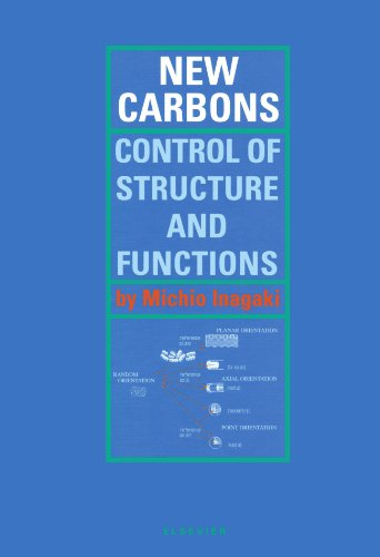 9780444544537: New Carbons Control of Structure and Functions