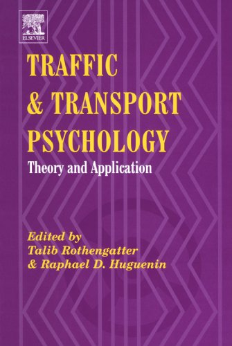 9780444544605: Traffic & Transport Psychology: Theory and Application