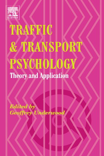 9780444544728: Traffic and Transport Psychology: Theory and Application