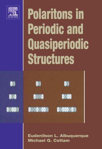 9780444545657: Polaritons in Periodic and Quasiperiodic Structures