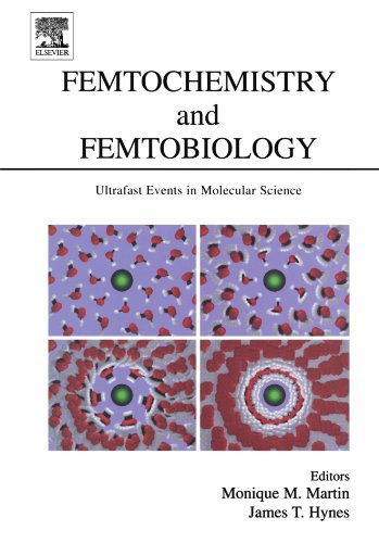 9780444545671: Femtochemistry and Femtobiology: Ultrafast Events in Molecular Science
