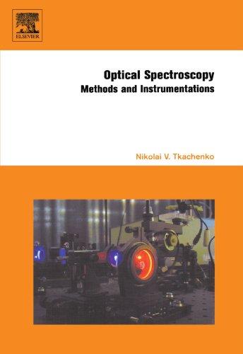 9780444546029: Optical Spectroscopy: Methods and Instrumentations