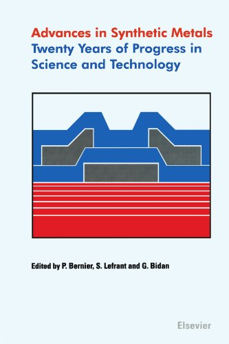 9780444546081: Advances in Synthetic Metals: Twenty Years of Progress in Science and Technology