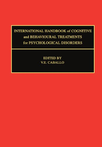9780444547101: International Handbook of Cognitive and Behavioural Treatments for Psychological Disorders